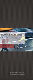 NCTCOG's Safety Tips for Motorists around Pedestrians and Bicyclists