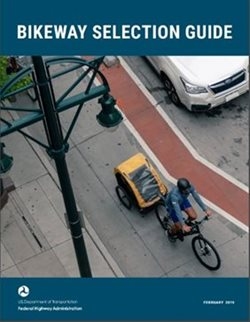 The front cover of the Bikeway Selection Guide