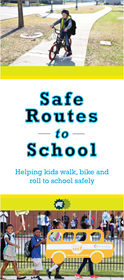 Safe Routes to School helps kids walk, bike to school safely. Available in  Spanish.