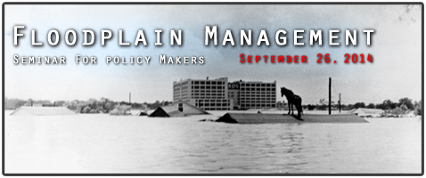 Floodplain Management Seminar - Sept 26, 2014